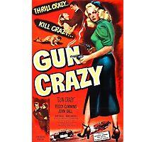 Gun Crazy - Film Noir Poster Photographic Print