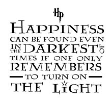 Happiness - Harry Potter quote Photographic Print