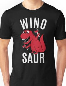 Smile Wino Saur say Winosaur Unisex T-Shirt