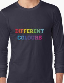 Different Colours Long Sleeve T-Shirt