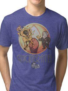 Incinerate! Tri-blend T-Shirt
