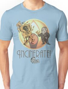 Incinerate! T-Shirt