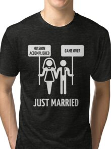 Just Married – Mission Accomplished – Game Over (White) Tri-blend T-Shirt