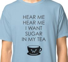 Sugar in My Tea Classic T-Shirt