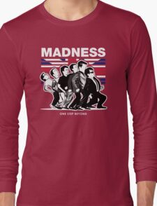 MADNESS : ONE STEP BEYOND Long Sleeve T-Shirt