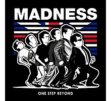 MADNESS : ONE STEP BEYOND Photographic Print