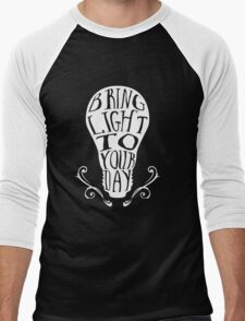 Bring light to your day Men's Baseball ¾ T-Shirt