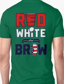 RED WHITE and BREW !!! T-Shirt
