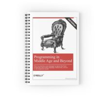 Programming in Middle Age and Beyond Spiral Notebook