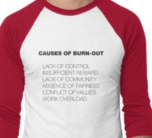 Causes of Burnout Men's Baseball ¾ T-Shirt