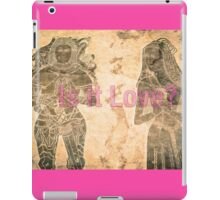 IS IT LOVE? iPad Case/Skin