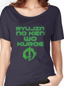 Ryujin no ken wa kurae! Women's Relaxed Fit T-Shirt
