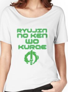 Ryujin no ken wa kurae! Women's Relaxed Fit T-Shirt