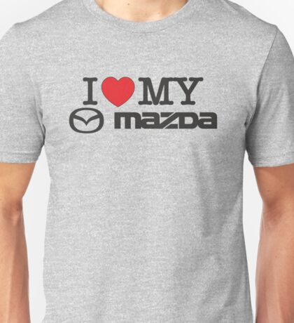 I love my MAZDA JDM japan car lover Unisex T-Shirt