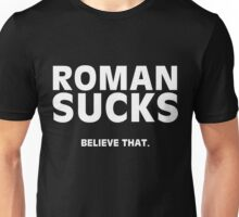 Roman Sucks Tshirt Unisex T-Shirt