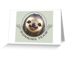 SLOTH RUNNING TEAM Greeting Card