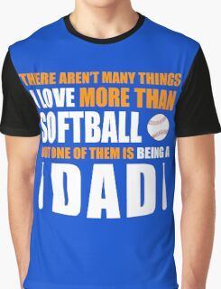 fathers day gift softball Graphic T-Shirt