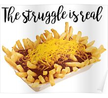 Chili Cheese Fries Struggle Poster