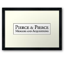 Pierce & Pierce - Mergers and Acquisitions Framed Print