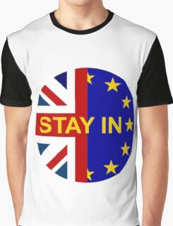 STAY IN! Graphic T-Shirt
