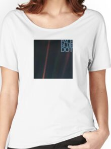 Pale Blue Dot  ( Earth from voyager ) Women's Relaxed Fit T-Shirt