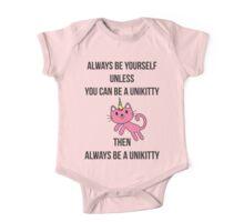 Always Be Yourself UniKitty T Shirt One Piece - Short Sleeve