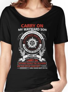 Supernatural - CARRY ON MY WAYWARD SON Women's Relaxed Fit T-Shirt