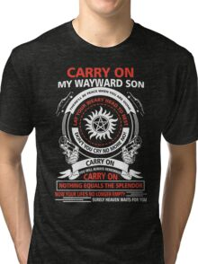 Supernatural - CARRY ON MY WAYWARD SON Tri-blend T-Shirt