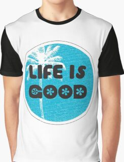 LIFE IS GOOD Graphic T-Shirt