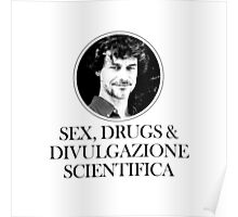 Sex, Drugs & Divulgazione Scientifica Poster