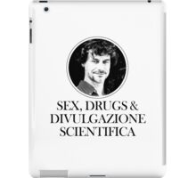 Sex, Drugs & Divulgazione Scientifica iPad Case/Skin