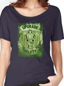 Upgrade Or Delete!! Women's Relaxed Fit T-Shirt