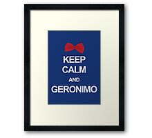 Keep calm and geronimo Framed Print