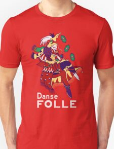 Danse Folle Unisex T-Shirt