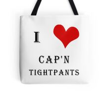 I Heart Cap'n Tightpants! Tote Bag