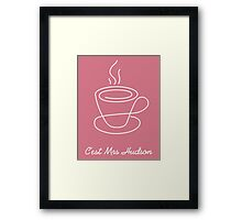 This is Mrs Hudson Framed Print
