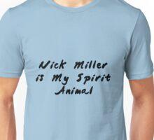 Nick Miller Unisex T-Shirt