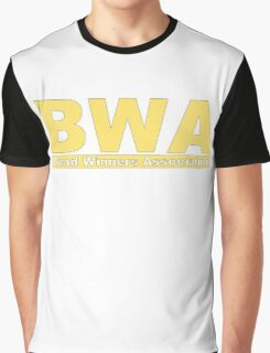 Bread Winners Association  Graphic T-Shirt