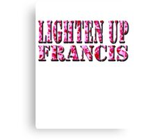 LIGHTEN UP FRANCIS - pink camo Canvas Print