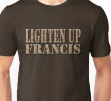 LIGHTEN UP FRANCIS - desert camo Unisex T-Shirt