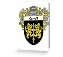 Carroll Coat of Arms/Family Crest Greeting Card