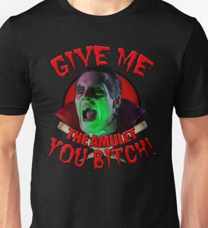 Dracula Wants, Dracula Gets! Unisex T-Shirt