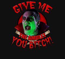 Dracula Wants, Dracula Gets! T-Shirt