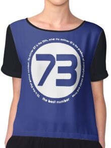 73 is the best number Chiffon Top