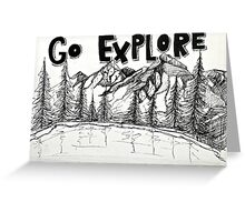 Go Explore Greeting Card