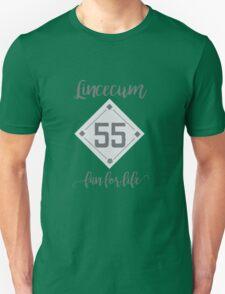 Lincecum Fan for Life  Unisex T-Shirt