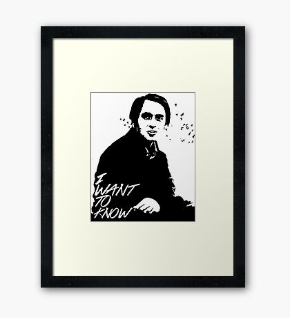 Carl Sagan - I want to know Framed Print