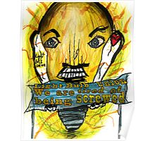 Light Bulb people are angry Poster