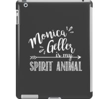 Monica Geller Is My Spirit Animal | Friends TV Show Chalkboard Design iPad Case/Skin