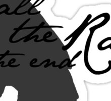 We All Face The Raven In The End Sticker